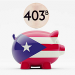 Q&A: 403(b) Plans and Puerto Rico