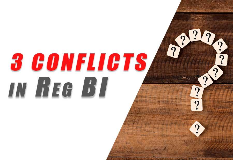 3 conflicts in Reg BI